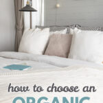How to Choose the Best Organic Mattress