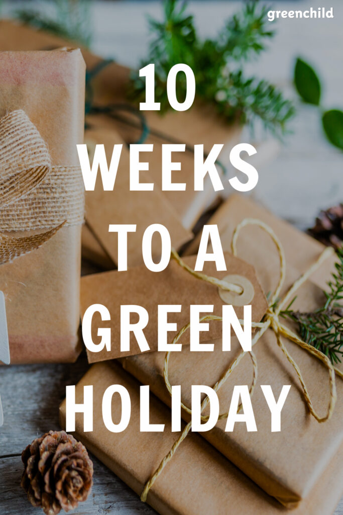 Holiday Countdown: 10 Weeks to an Eco-Friendly Christmas