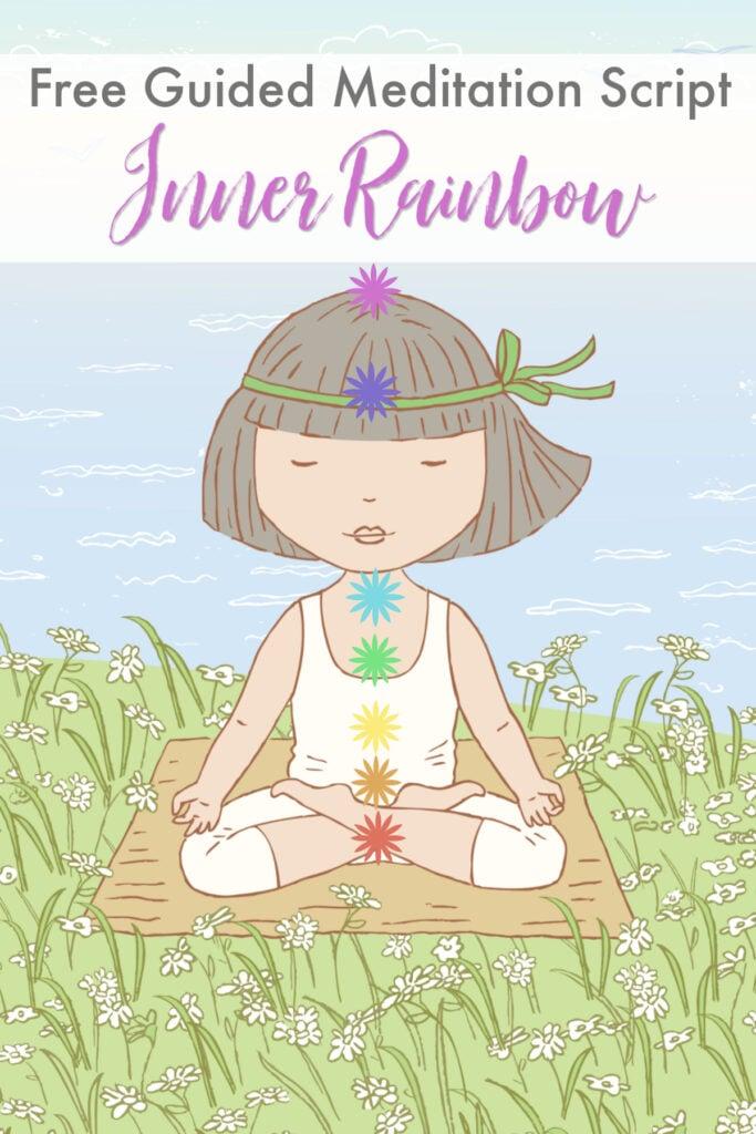Guided Chakra Meditation for Beginners: Inner Rainbow
