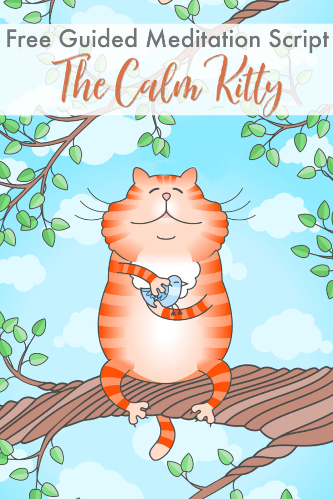 Calming Guided Meditation Script: The Calm Kitty