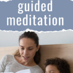 guided meditation basics and how to