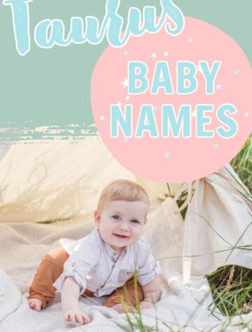 Taurus Baby Names